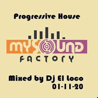 My Sound Factory Progressive House - Mixed by Dj El Loco 01-11-2020
