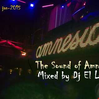 The Sound of Amnesia Mixed by Dj El Loco