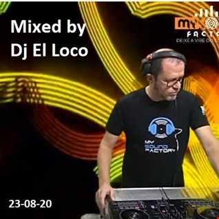 01 My Sound Factory   mixed by Dj El Loco 23 08 20