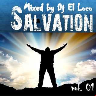 SALVATION Good Times   Mixed bj Dj El Loco