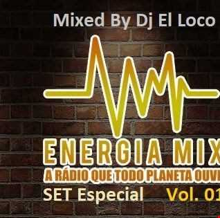 Energia Mix vol 1   Mixed by Dj El Loco