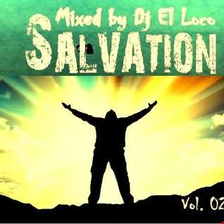SALVATION   VOL 2   Mixed by Djj El Loco