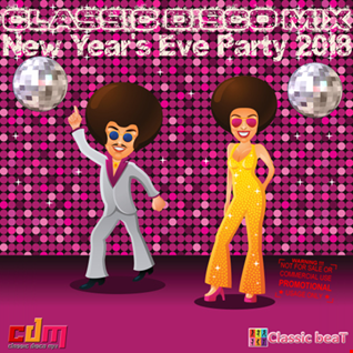 Classic Disco Mix New Year's Eve Party 2018