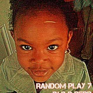 RANDOM PLAY 7