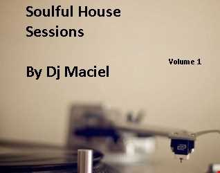Soul Ful House 2017 By Dj Maciel Volume 1
