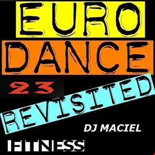 Euro 90 Fitness  Mix Volume 23 (By Dj Maciel)