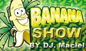 Banana Show Dance Mix  By Dj Maciel  01