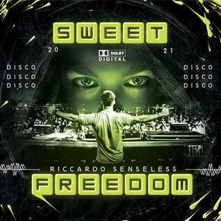Sweet Freedom 2021