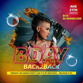 Birthday B2B DJD & DjSenseless 2021