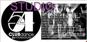 Studio54 Mix One mixed by Pioneerlad