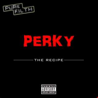 Perky - The Recipe
