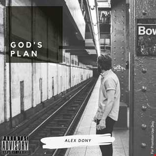 Gods Plan Mixtape by Alex Dony