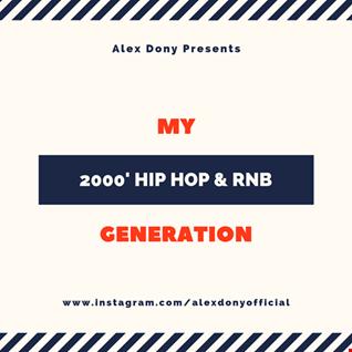 My Generation Vol.01 (2000's  Hip Hop & RnB)