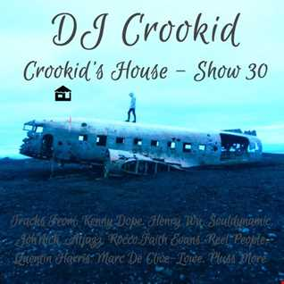 DJ Crookid   Crookid's House Show 30 June 2018