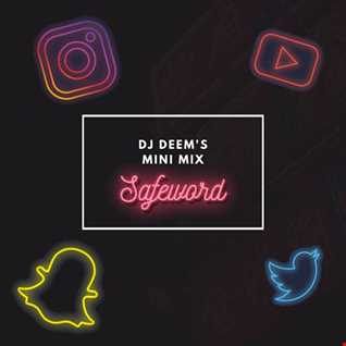 DJ Deem's Mini Mix: Safeword Edition