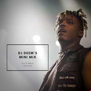 DJ Deem's Mini Mix: Juice Wrld Edition