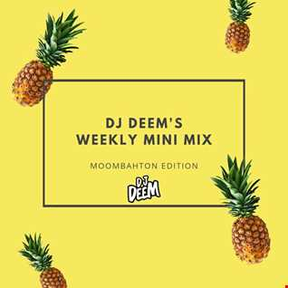 DJ Deem's Mini Mix - Moombahton Edition