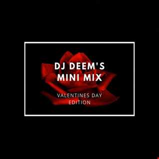 DJ Deem's Mini Mix: Valentines Day Edition