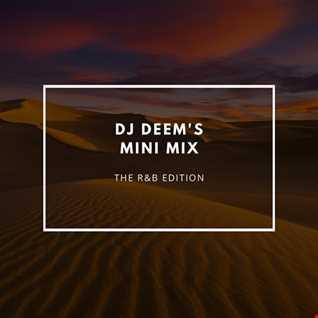 DJ Deem's Mini Mix: R&B Edition