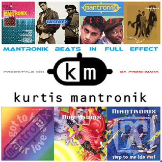 Mantronik Beats In Full Effect [freestyle mix]