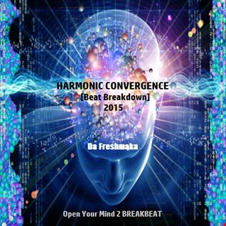 HARMONIC CONVERGENCE 2015 [Beat Breakdown]