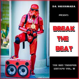 Break the Beat... The Red Trooper Mixtape Vol. lll