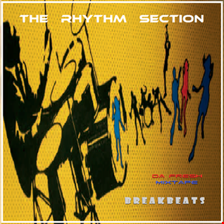 THE RHYTHM SECTION: [Breakbeats]