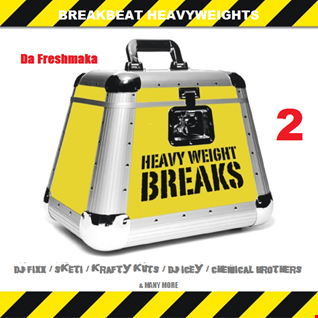 BREAKBEAT HEAVYWEIGHTS #2