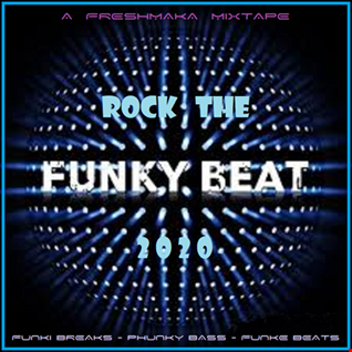 Rock The Funky Beats 2020