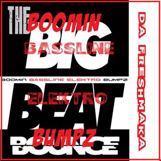 Boomin Bassline Elektro Bumpz 2K20