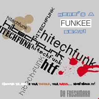 Here's A Funkee Beat! [Hi Tech Funk Mix]