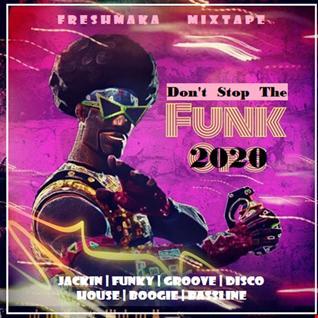 Don't Stop The Funk 2020