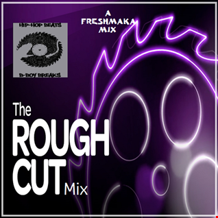 The ROUGH CUT Mix