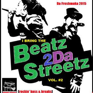 I Bring the BEATS 2 da Streetz Vol. 2 [Rockin' Bass & Breaks]