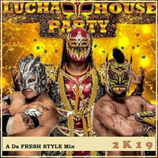 Lucha House Party 2k19