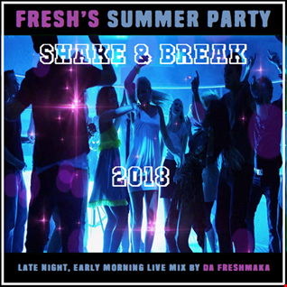 FRESH's Summer Party Shake & Break 2018
