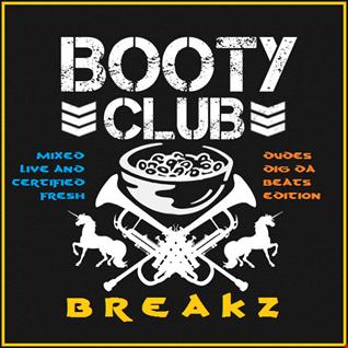 Booty Club Breakz 2018 [Dudes DIG Da Beats Edition]