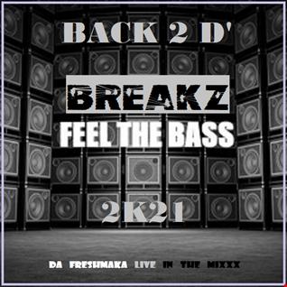 Back 2 D' Breakz 2K21