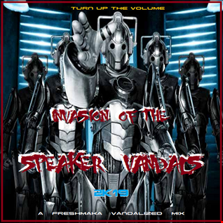Invasion Of The Speaker Vandals 2k19