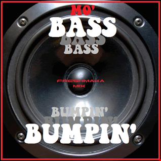 Mo' BASS BUMPIN' 2018