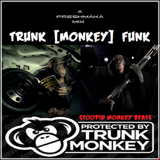 Trunk [Monkey] Funk Vol. 4