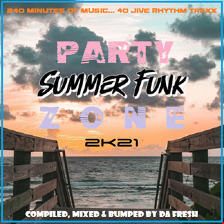 Summer Funk Party Zone 2K21
