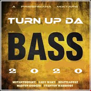 Turn Up Da Bass 2020