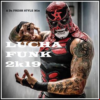 Lucha Funk 2k19