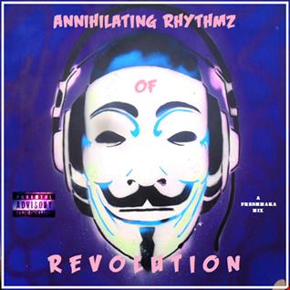 Annihilating Rhythmz Of Revolution
