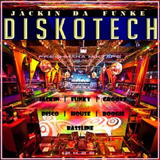 Jackin' Da Funke Diskotech 2k20
