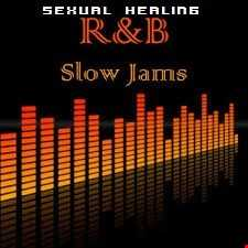 SEXUAL HEALING...RNB SLOW JAMS