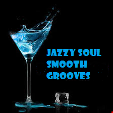JAZZY SOUL SMOOTH GROOVES