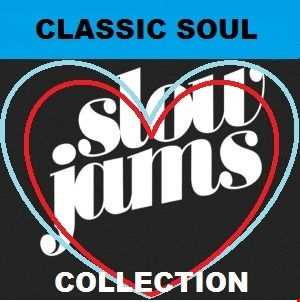 CLASSIC SOUL SLOW JAM COLLECTION