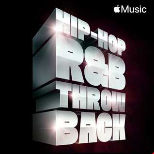 R&B HIP HOP THROWBACK